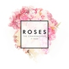Cover of the track Roses (Ft. Rozes)