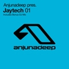 Cover of the album Anjunadeep Presents Jaytech 01