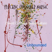Couverture du titre Unbounded - Electric Chamber Music