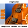 Cover of the album Imagination's in and Out of Love (Live)