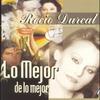 Cover of the album Rocio Durcal: Lo Mejor de Lo Mejor
