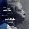 Couverture de l'album Mary Lou Williams Presents Black Christ of the Andes