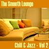 Cover of the album The Smooth Lounge Chill & Jazz - Volume 2