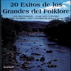 Cover of the album 20 Exitos de los Grandes del Folklore