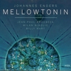 Cover of the album Mellowtonin (with Billy Hart, Jean Paul Brodbeck & Milan Nikolic)