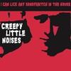 Cover of the album Creepy Little Noises