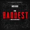 Couverture de l'album The Baddest - EP
