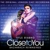 Cover of the album Close to You: Bacharach Reimagined (The Original London Cast Recording)