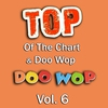 Cover of the album Top of the Chart & Doo Wop, Vol. 6