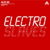 Cover of the album Electro Slaves - EP