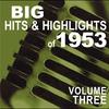 Couverture de l'album Big Hits & Highlights of 1953, Vol. 3