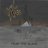 Cover of the album Fear the Slave