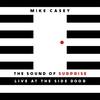 Couverture de l'album The Sound of Surprise: Live at the Side Door