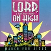 Cover of the album Lord, I Lift Your Name On High - March for Jesus