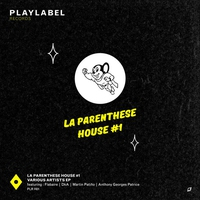 Cover of the track La Parenthèse House #1 - EP
