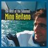 Couverture de l'album The Best of the Fabulous Mino Reitano