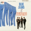 Cover of the album Blue Jeans a'Swinging