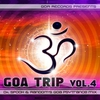 Cover of the album Goa Trip, Vol. 4 (Mixed By Dr.Spook & Random)