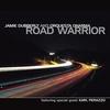 Couverture de l'album Road Warrior (feat. Karl Perazzo)