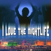 Cover of the album I Love the Nightlife