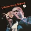 Couverture de l'album Coltrane: Live At Birdland