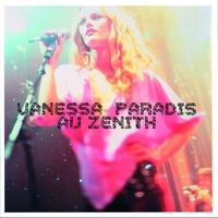 Cover of the track Vanessa Paradis au Zénith (Live 2001)