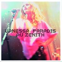 Couverture du titre Vanessa Paradis au Zénith (Live 2001)
