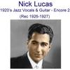 Cover of the album 1920's Jazz Vocals & Guitar (Encore 2) [Recorded 1926-1927]