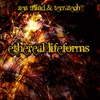 Cover of the album Ethereal Lifeforms