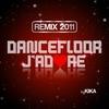 Cover of the album Dancefloor j'adore Remix 2011 - Single