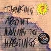 Couverture de l'album Thinking About Moving to Hastings