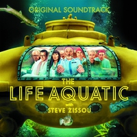 Cover of the track The Life Aquatic With Steve Zissou (Soundtrack from the Motion Picture)