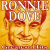 Cover of the album Ronnie Dove: Greatest Hits