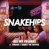 Cover of the album All My Friends (feat. Tinashe & Chance The Rapper) - Single