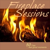 Cover of the album Fireplace Sessions... 50 Trax - Real Good Moments