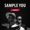 Couverture de l'album Sample You (Remix) [feat. Lil Kesh] - Single