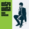 Cover of the album Extra Width (Deluxe Edition)
