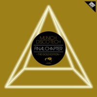 Cover of the track Munich Disco Tech - Final Chapter (The Gold Edition)