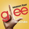 Couverture du titre No Scrubs (Glee Cast Version)
