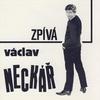 Cover of the album Kolekce 1 Zpívá Václav Neckář