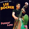 Couverture de l'album Burnin' Love: The Best of Lee Rocker