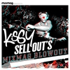 Cover of the album Mixmag Presents Kissy Sell Out's Blowout