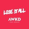 Couverture du titre Lose It All (feat. Herjay)