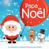 Cover of the album Papa Noël - 50 chansons et comptines féeriques pour enfant