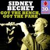 Couverture de l'album Got the Bench, Got the Park (Remastered) - Single