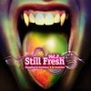 Cover of the album Still Fresh Vol.2