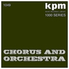 Cover of the album KPM 1000 Series: Chorus and Orchestra