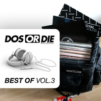 Cover of the track Dos Or Die Best Of Vol. 3