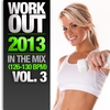 Cover of the album Work Out 2013 - In the Mix, Vol. 3 (126-130 BPM)