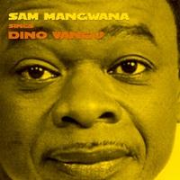 Couverture du titre Sam Mangwana Sings Dinu Vangu
